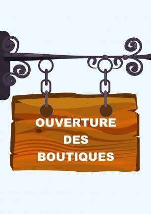 panneau ouverture boutiques